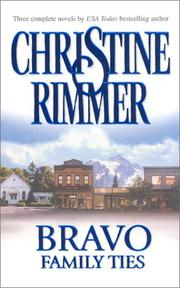 Cover of: Bravo Family Ties | Christine Rimmer