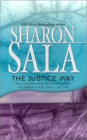 Cover of: The Justice Way, By Request 3's by Sharon Sala