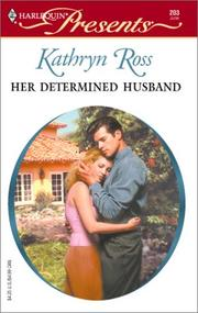 Cover of: Her Determined Husband (Harlequin Presents, 203) |