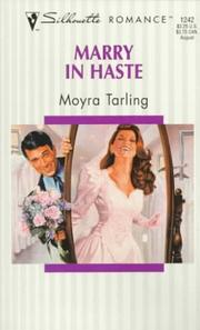Cover of: Marry In Haste | Moyra Tarling