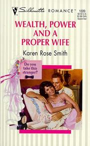 Cover of: Wealth, Power And A Proper Wife (Do You Take This Stranger)