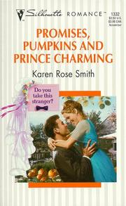 Cover of: Promises, Pumpkins, And Prince Charming (Do You Take This Stranger)