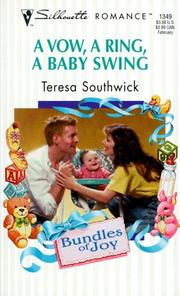 Cover of: A Vow A Ring A Baby Swing