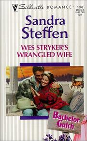 Cover of: Wes Stryker's Wrangled Wife  (Bachelor Gulch)