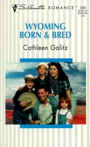 Cover of: Wyoming Born & Bred (Wranglers & Lace) | Galitz