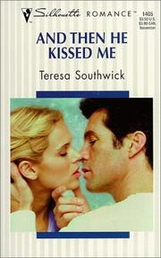 Cover of: And Then He Kissed Me | Teresa Southwick