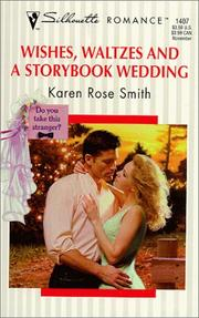 Cover of: Wishes Waltzes And A Storybook Wedding (Do You Take This Stranger?)
