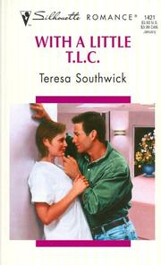 Cover of: With A Little T.L.C.