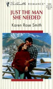 Cover of: Just The Man She Needed (Silhouette Romance, 1434) | Tom Smith
