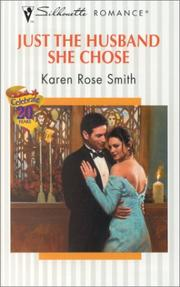 Cover of: Just The Husband She Chose | Karen Rose Smith