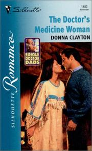 Cover of: The Doctor's Medicine Woman | Donna Clayton