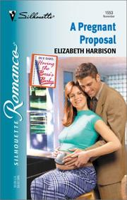 Cover of: Pregnant Proposal (Having The Boss'S Baby) | Elizabeth Harbison