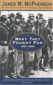 Cover of: What they fought for, 1861-1865