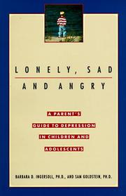 Cover of: Lonely, sad, and angry