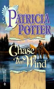 Cover of: Chase The Wind | Patricia A. Potter