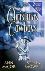 Cover of: Christmas Cowboys  (By Request 2's) (By Request 2's) | Ann Major, Stella Bagwell