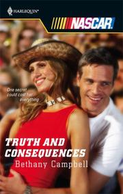Cover of: Truth And Consequences (Harlequin Nascar) | Bethany Campbell