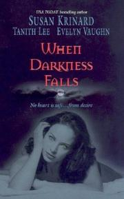Cover of: When Darkness Falls: Kiss Of The Wolf\Shadow Kissing\The Devil She Knew