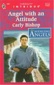Cover of: Angel with an Attitude | Carly Bishop