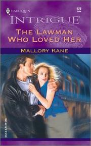 Cover of: The Lawman Who Loved Her | Mallory Kane