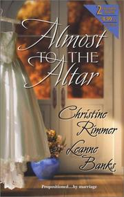 Cover of: Almost to the Altar | Christine Rimmer