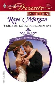 Cover of: Bride By Royal Appointment | Raye Morgan