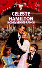Cover of: Honeymoon Ranch | Celeste Hamilton
