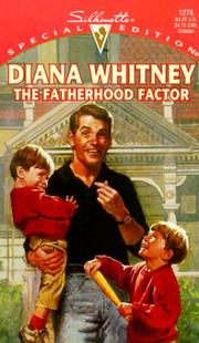 Cover of: Fatherhood Factor (For The Children)