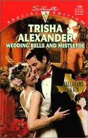 Cover of: Wedding Bells And Mistletoe (Callahans & Kin)