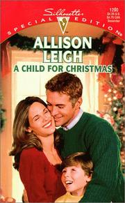 Cover of: A Child For Christmas (Men Of The Double-C Ranch) | Allison Leigh