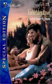 Cover of: Forbidden Love (Silhouette Special Edition) | Christine Flynn