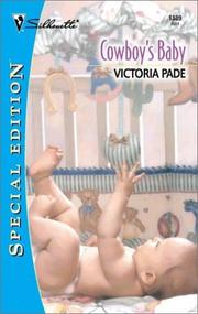 Cover of: Cowboy'S Baby (Ranching Family) by Victoria Pade