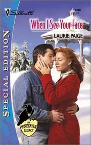 Cover of: When I See Your Face  | Laurie Paige