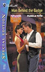 Cover of: Man Behind the Badge  (The Winchester Brides) (Silhouette Special Edition) (Silhouette Special Edition) | Pamela Toth