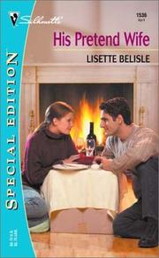 Cover of: His pretend wife | Lisette Belisle
