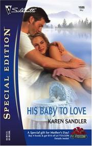 Cover of: His baby to love