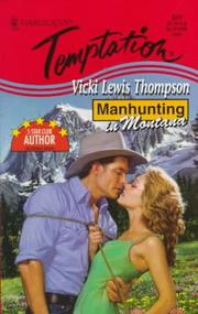 Cover of: Manhunting In Montana ( Manhunting...) | Vicki Lewis Thompson