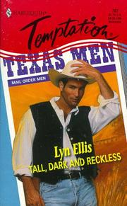 Cover of: Tall, Dark And Reckless (Mail Order Men)