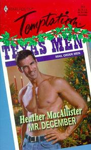 Cover of: Mr. December (Temptation #711) | Heather Macallister