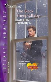 Cover of: The Black Sheep's Baby  (Into The Heartland) | Kathleen Creighton