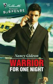 Cover of: Warrior For One Night (Silhouette Intimate Moments) | Nancy Gideon