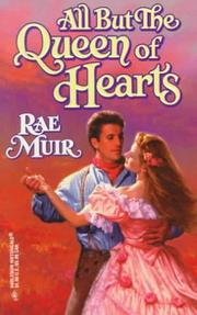 Cover of: All but the Queen of Hearts | Rae Muir