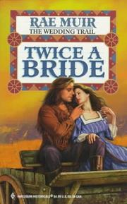 Cover of: Twice A Bride (Historical , No 414)