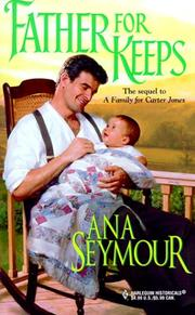 Cover of: Father for keeps | Ana Seymour