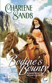 Bodine's Bounty (Harlequin Historical Series)