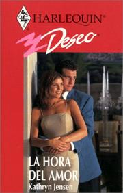 Cover of: La Hora Del Amor (The Time For Love) (Deseo, 226)