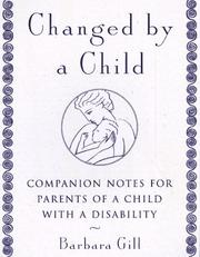 Cover of: Changed by a Child