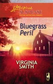 Bluegrass Peril (Steeple Hill Love Inspired Suspense #82)