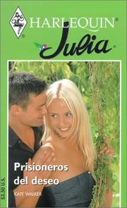 Cover of: Prisioneros Del Deseo (Prisoner of Desire) (Julia, 62)