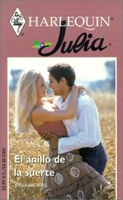 Cover of: El Anillo De La Suerte (The Lucky Ring) by Stella Bagwell
